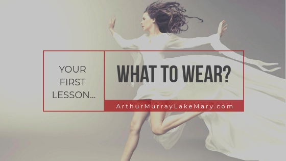 What to Wear For Your First Dance Lesson